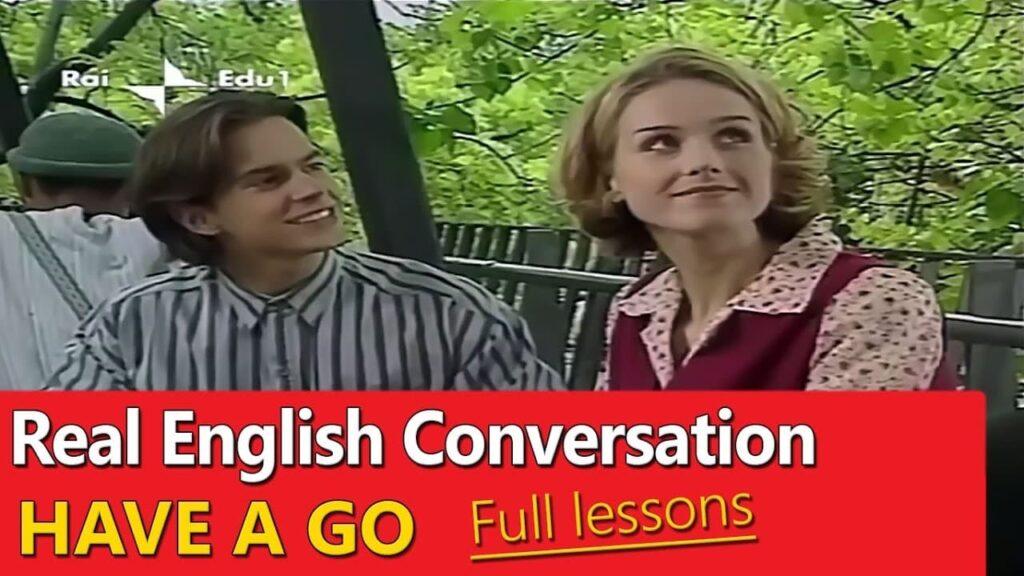 مسلسل English Have A Go لتعلم اللغة الإنجليزية بشكل بسيط وسهل (25 حلقة)